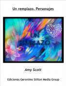 Amy Scott - Un remplazo. Personajes