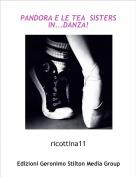 ricottina11 - PANDORA E LE TEA  SISTERS IN...DANZA!