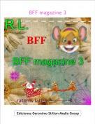 ratonis latita------------R.L. - BFF magazine 3