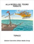 TOPACO - ALLA RICERCA DEL TESORO PERDUTO