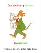 SasahQuesah - Cancelaciones y Noticias