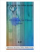 R.P. - El club de las cintas azules