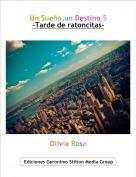 Olivia Rose - Un Sueño,un Destino 5-Tarde de ratoncitas-