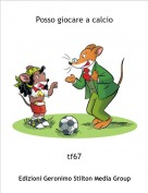 tf67 - Posso giocare a calcio