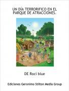 DE Rocí blue - UN DÍA TERRORIFICO EN EL PARQUE DE ATRACCIONES.