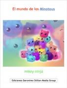 mikey ninja - El mundo de los Minotous