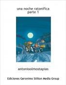 antonioolmostapias - una noche ratonificaparte 1