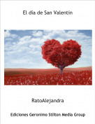 RatoAlejandra - El día de San Valentin