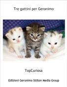 TopCuriosa - Tre gattini per Geronimo