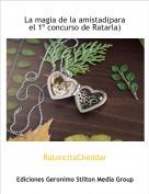 RatoncitaCheddar - La magia de la amistad(para el 1º concurso de Ratarla)