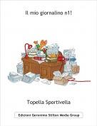 Topella Sportivella - Il mio giornalino n1!