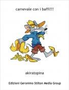 akiratopina - carnevale con i baffi!!!
