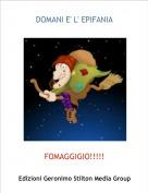 FOMAGGIGIO!!!!! - DOMANI E' L' EPIFANIA