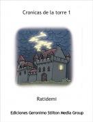 Ratidemi - Cronicas de la torre 1