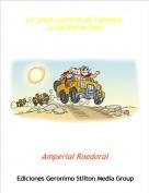 Amperial Roedoral - La gran carrera de ratones-La primera fase