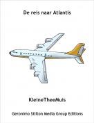 KleineTheeMuis - De reis naar Atlantis