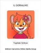 Topilde Stilton - IL GIORNALINO