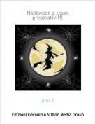 ale<3 - Halloween e i suoi preparativi!!!