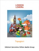 Topogiovi - LONDON