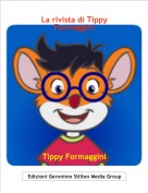 Tippy Formaggini - La rivista di Tippy Formaggini