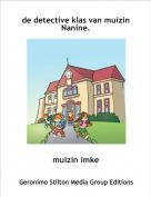 muizin imke - de detective klas van muizin Nanine.