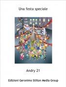 Andry 21 - Una festa speciale