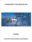 knelby - verdwaald in het griezel bos