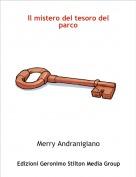 Merry Andranigiano - Il mistero del tesoro del parco