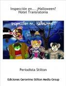 Periodista Stilton - Inspección en... ¿Halloween?Hotel Transratonia