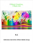 R.S - I Want Creative,