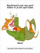 Maud - Maudmaand over een april kikker in je bil! april boek