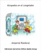 Amperial Roedoral - Atrapados en el congelador