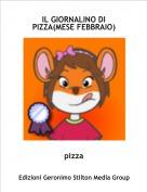 pizza - IL GIORNALINO DI PIZZA(MESE FEBBRAIO)