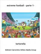 tortorella - extreme football - parte 1-