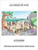 ALEXANDRA - LAS AMIGAS DE VIAJE