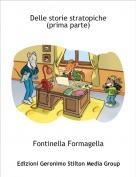 Fontinella Formagella - Delle storie stratopiche(prima parte)