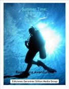Reportera Aventurera - Summer Time:¡A bucear!