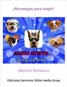 Mielcita Ratidulce - ¡Personajes para elegir!