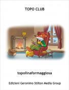 topolinaformaggiosa - TOPO CLUB