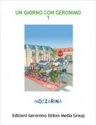 MOZZARINA - UN GIORNO CON GERONIMO 1