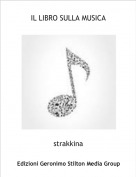 strakkina - IL LIBRO SULLA MUSICA