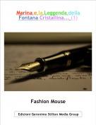 Fashion Mouse - Marina e la Leggenda della Fontana Cristallina... (1)