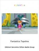 Fantastica Topolina - ricciolid'oro