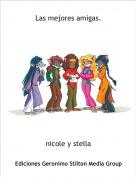 nicole y stella - Las mejores amigas.