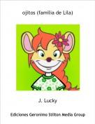 J. Lucky - ojitos (familia de Lila)