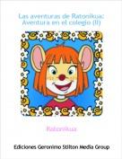 Ratonikua - Las aventuras de Ratonikua:Aventura en el colegio (II)