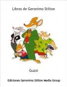 Guzzi - Libros de Geronimo Stilton