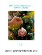 D.R. - EFECTOS ESPECIALES (1)HAPPY X'MAS!
