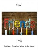 azu¡¡¡ - friends