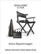 """Musica Reppaformaggini - """"SENZA NOME"""" IL FILM"""